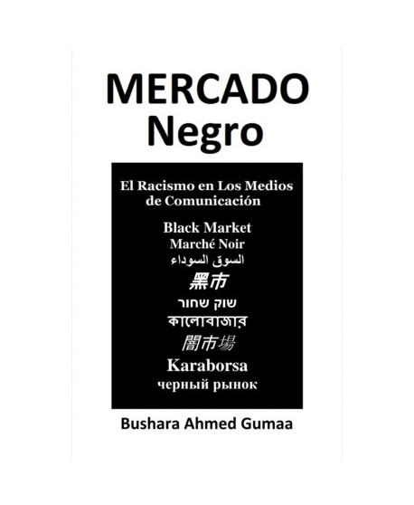 Mercado Negro. El racismo en los medios de comunicación