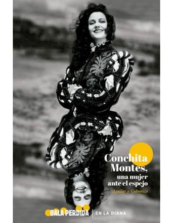 Conchita Montes, una mujer...