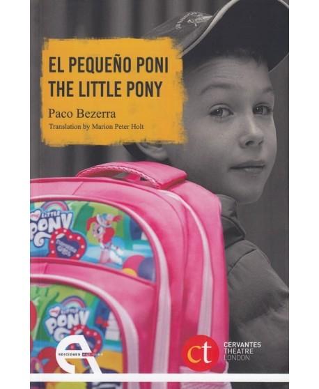 El pequeño pony / The little pony