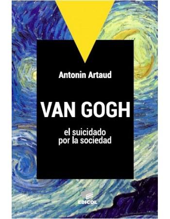 Van Gogh el suicidado por...