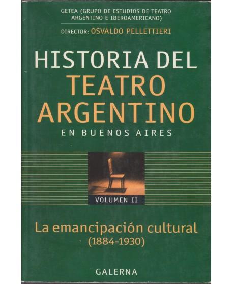 Historia del Teatro Argentino en Buenos Aires Vol.II