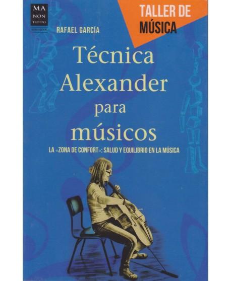 """Técnica Alexander para músicos. La """"zona de confort"""": salud y equilibrio en la música"""