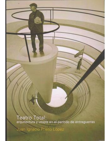 Teatro total: arquitectura...