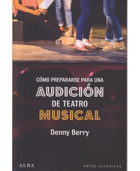 Cómo prepararse una audición de teatro musical