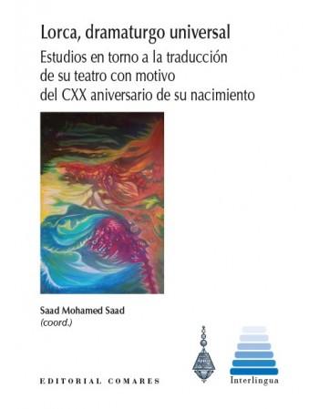 Lorca, dramaturgo universal