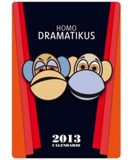 Calendario 2013. Homo Dramatikus