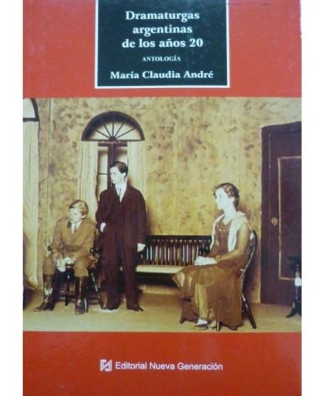 Dramaturgas argentinas de los años 20. Antología