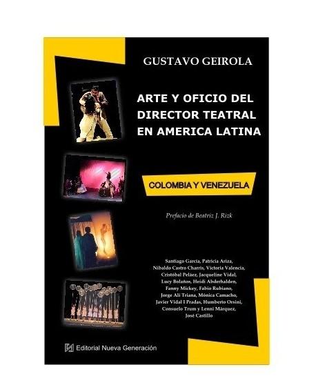 Arte y oficio del director teatral en América Latina (Colombia y Venezuela)