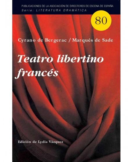 Teatro libertino francés: La muerte de Agripina / Franqueza y traición