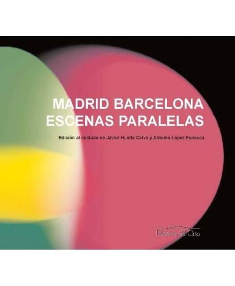 Madrid Barcelona Escenas Paralelas