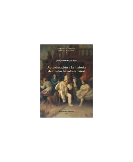 Aproximación a la historia del teatro frívolo español