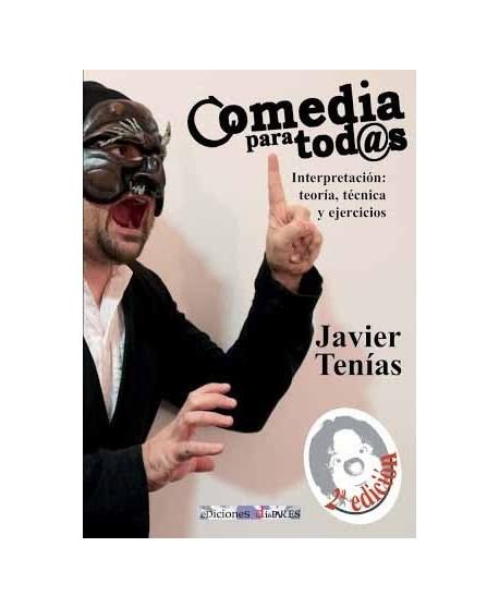 Comedia para tod@s. Interpretación teoría, técnica y ejercicios