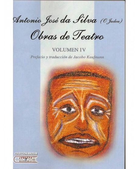 Obras de teatro. Volumen IV