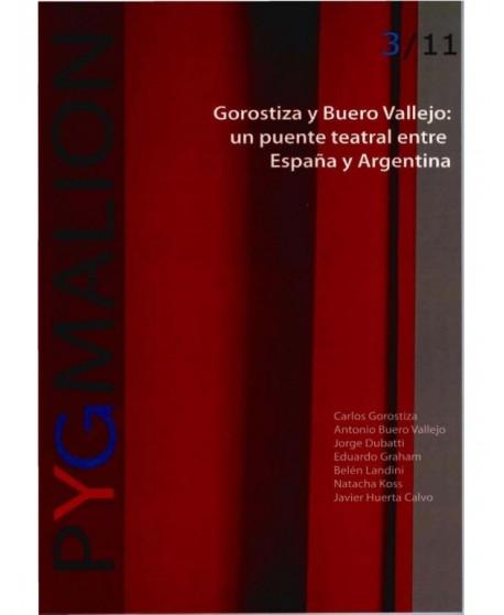 Revista Pygmalion 3. Gorostiza y Buero Vallejo