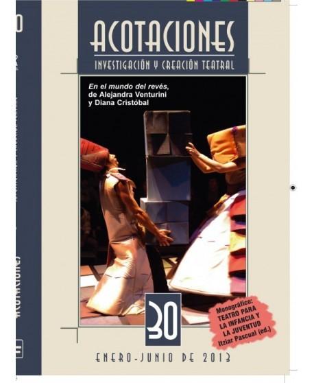 Acotaciones. Revista de investigación teatral nº 30