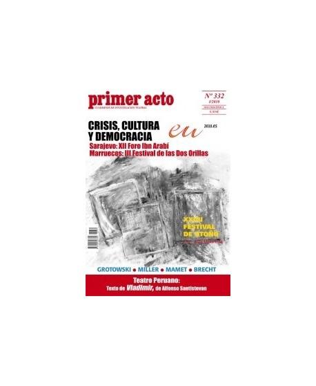 Primer acto 332. I/2010