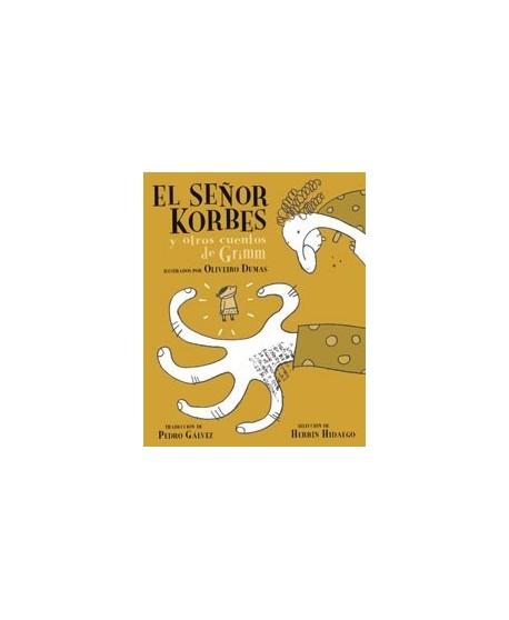 El señor Korbes y otros cuentos de Grimm