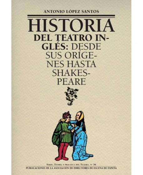 Historia del teatro inglés: desde sus orígenes hasta Shakespeare