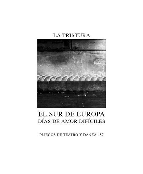 El sur de Europa. Días de amor difíciles