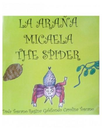 La araña Micaela. The Spider