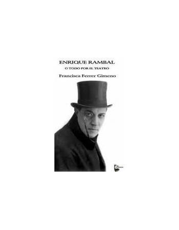 Enrique Rambal o todo por...