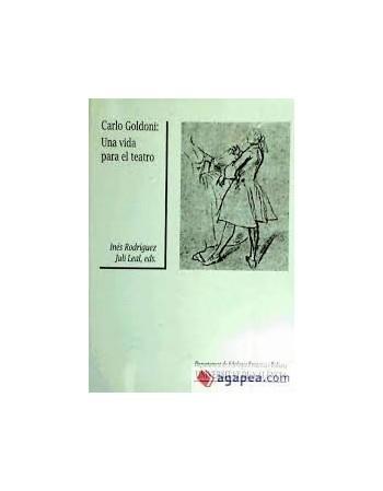 Carlo Goldoni. Una vida...