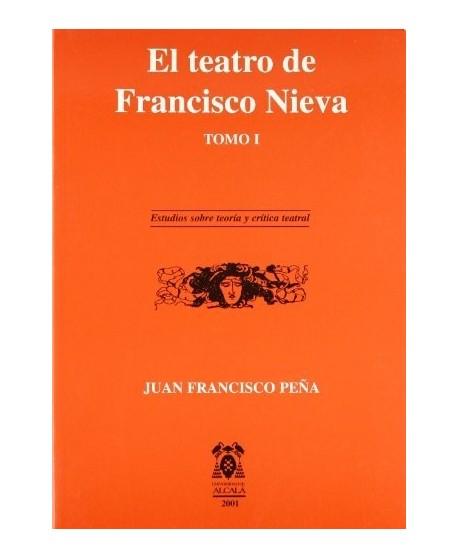 El teatro de Francisco Nieva. Tomo I y II