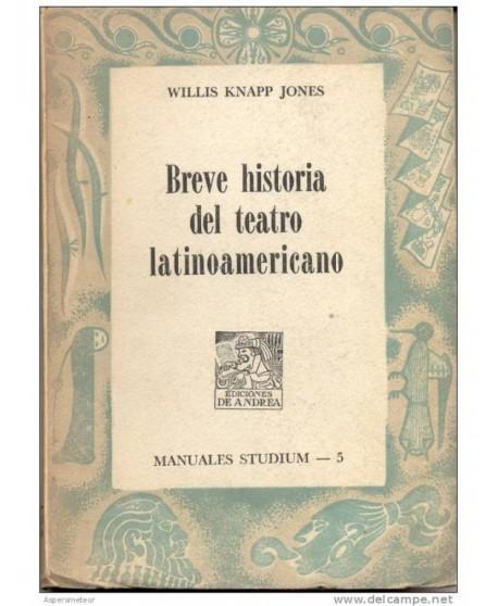 Breve historia del teatro latinoamericano