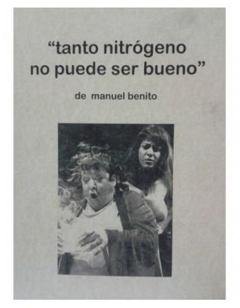 Tanto nitrógeno no puede...