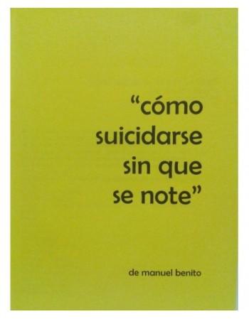 Cómo suicidarse sin que se...