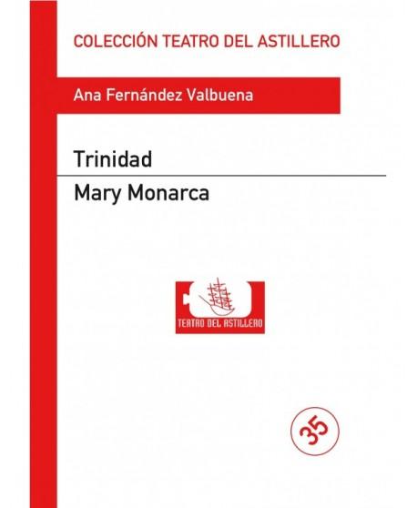 Trinidad / Mery Monarca