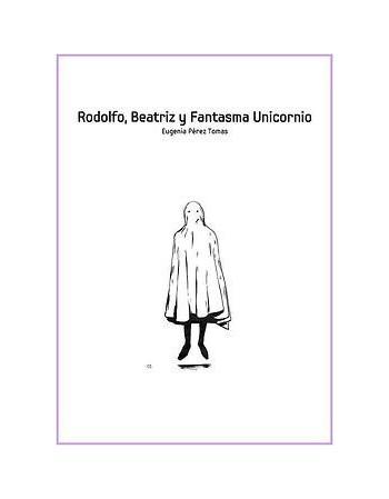 Rodolfo, Beatriz y Fantasma...