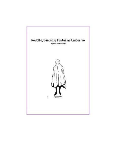 Rodolfo, Beatriz y Fantasma Unicornio