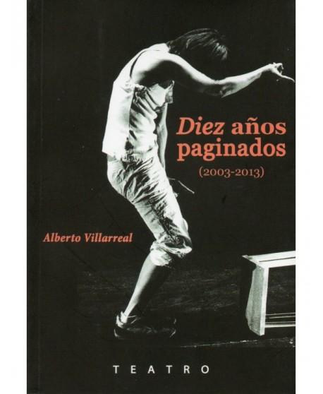 Diez años paginados (2003-2013)