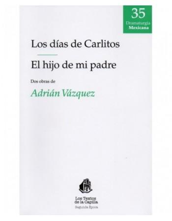 Los días de Carlitos / El...