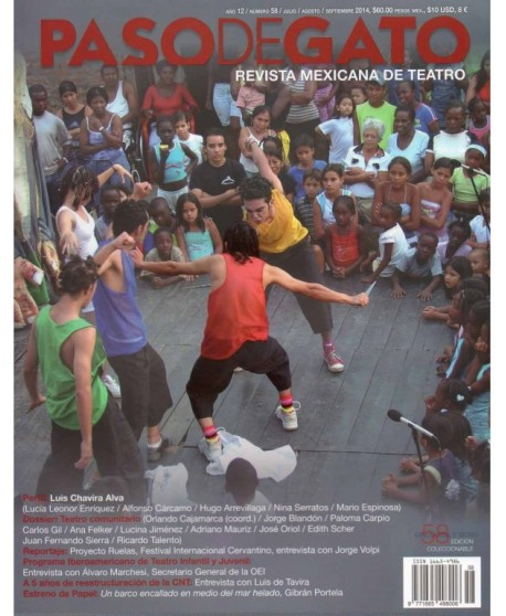 Paso de Gato. Revista Mexicana de Teatro nº58 Julio/ Agosto/ Septiembre 2014