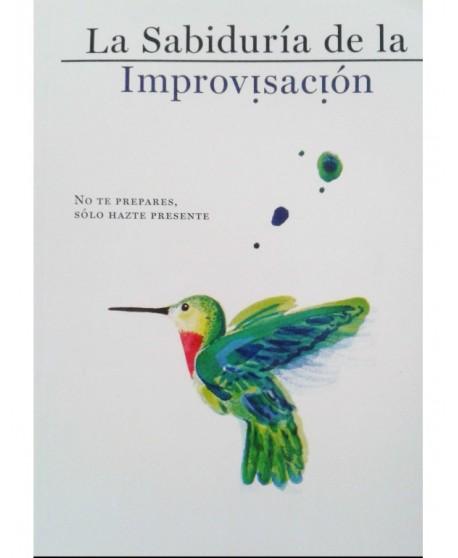 La sabiduría de la Improvisación