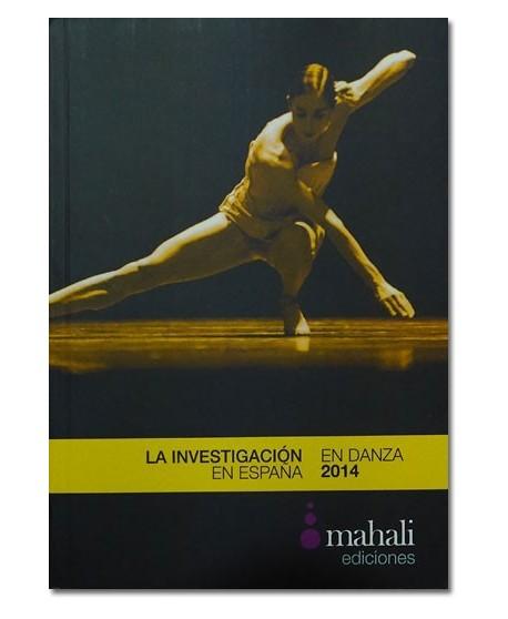 La investigación en danza en España 2014