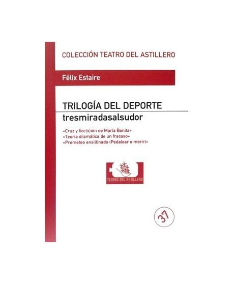 Trilogía del Deporte. Tresmiradasalsudor