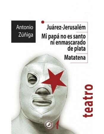 Juárez-Jerusalém/ Mi papá...