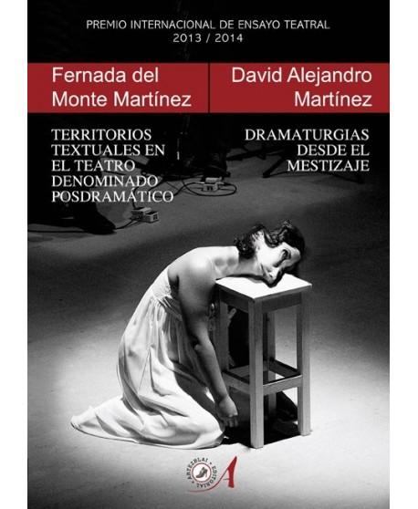 Territorios textuales en el teatro denominado posdramático/ Dramaturgias desde el mestizaje