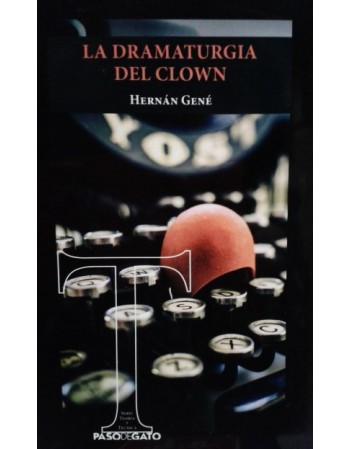 La dramaturgia del clown