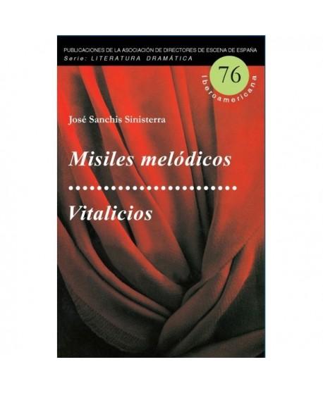 Misiles melódicos / Vitalicios