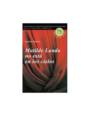 Matilde Landa no está en...