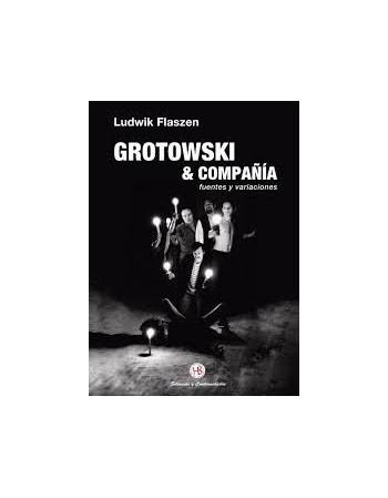 Grotowski & compañía....