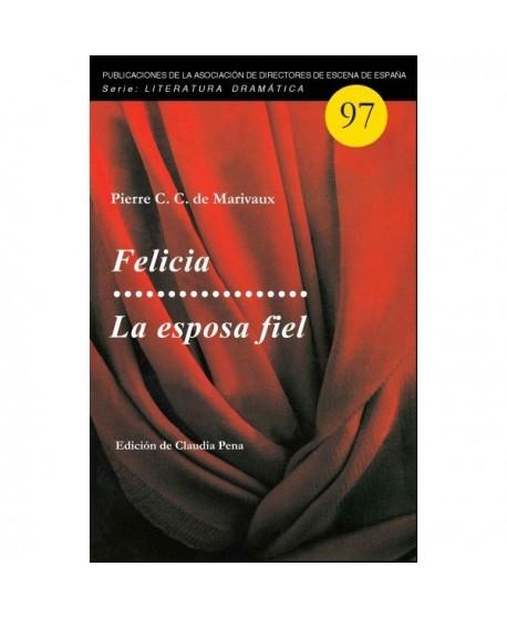 Felicia / La esposa fiel