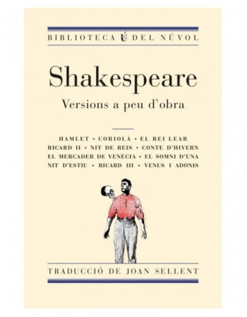 Shakespeare. Versions a peu...