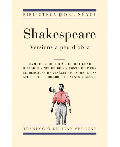 Shakespeare. Versions a peu d'obra