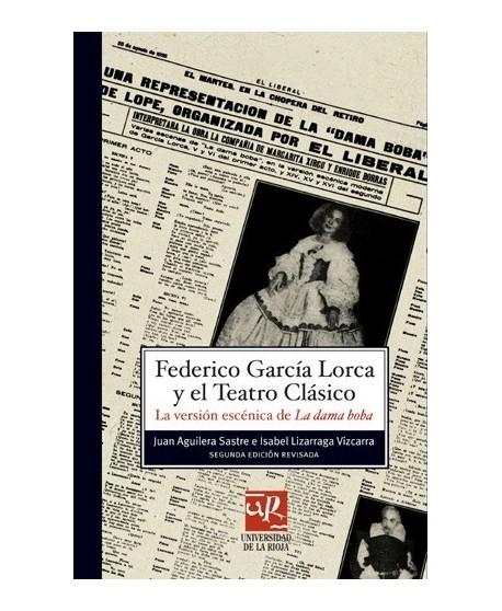Federico García Lorca y el Teatro Clásico