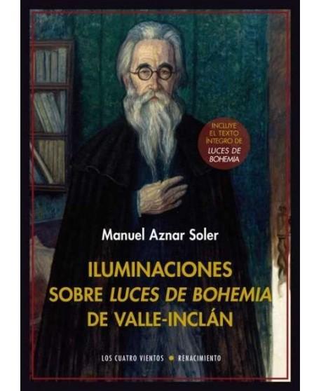 Iluminaciones sobre Luces de Bohemia de Valle Inclán